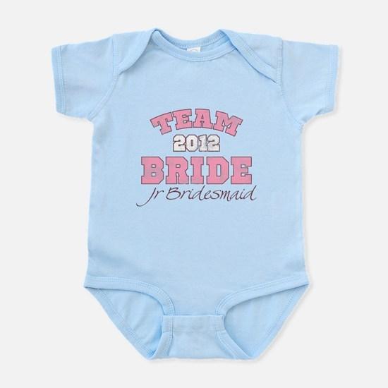 Team Bride 2012 Jr Bridesmaid Infant Bodysuit