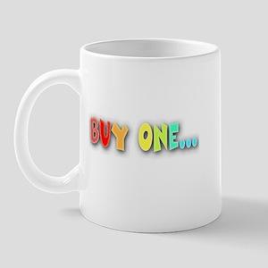 Buy One... Mug
