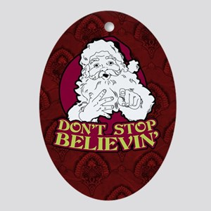 Don't Stop Believin' Ornament (Oval)