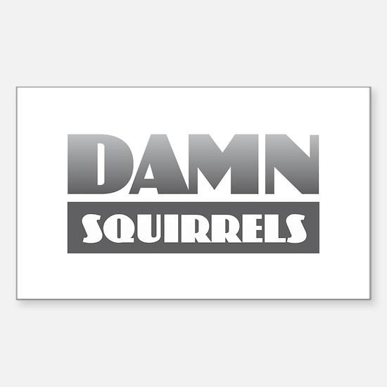 Damn Squirrels Decal