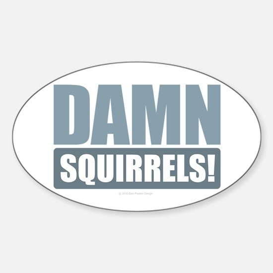 Damn Squirrels Decal