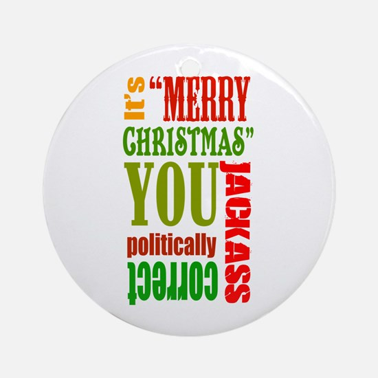 Its Merry Christmas Ornament (Round)
