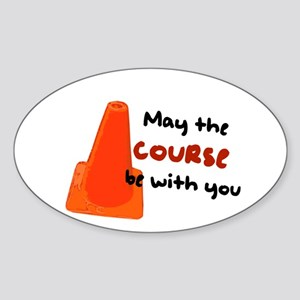 "Rally Cone ""Course Be With Yo Sticker (Oval)"