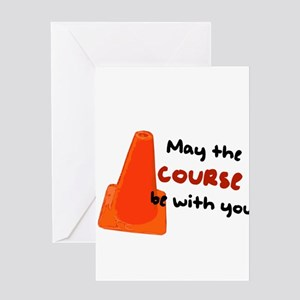 """Rally Cone """"Course Be With Yo Greeting Card"""