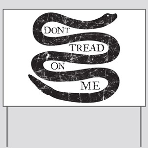 Colonial Don't Tread On Me Yard Sign
