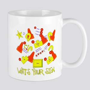 What's Your Sign? Mug