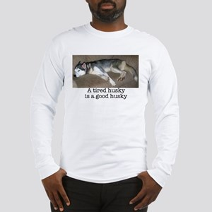 Good Husky Long Sleeve T-Shirt