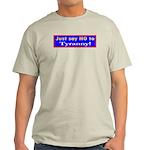 No to Tyranny Ash Grey T-Shirt