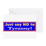 No to Tyranny Greeting Cards (Pk of 10)