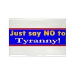 No to Tyranny Rectangle Magnet (10 pack)
