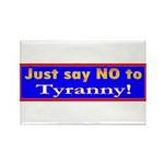No to Tyranny Rectangle Magnet (100 pack)