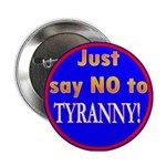 No to Tyranny Button