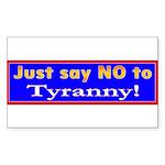 No to Tyranny Rectangle Sticker