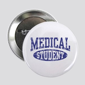 """Medical Student 2.25"""" Button"""