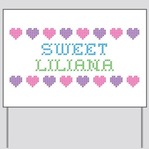 Sweet LILIANA Yard Sign