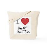 I heart dwarf hamsters Tote Bag