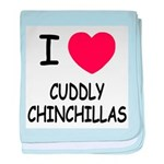 I heart cuddly chinchillas baby blanket