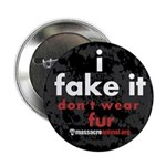 "No Fur Stickers & Pins - 2.25"" Button (10 pack)"