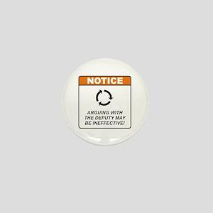 Deputy / Argue Mini Button