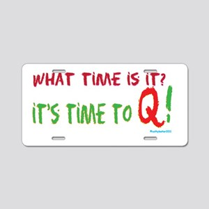 Time to Q Aluminum License Plate