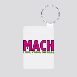 MACH live your dream Aluminum Photo Keychain