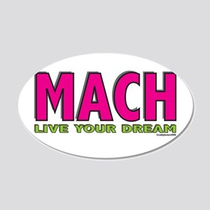 MACH live your dream 22x14 Oval Wall Peel