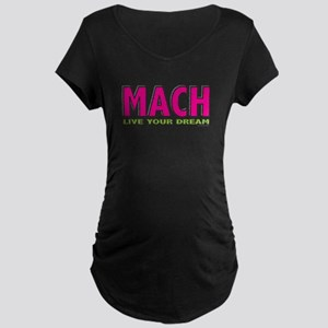 MACH live your dream Maternity Dark T-Shirt