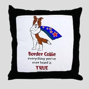 Super Border Collie - everyth Throw Pillow
