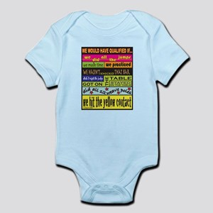 We Would Have Qualified.... Infant Bodysuit