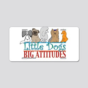 Big Attitudes Aluminum License Plate