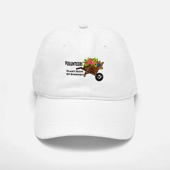 Volunteers Plant Seeds of Kindness Baseball Baseball Cap