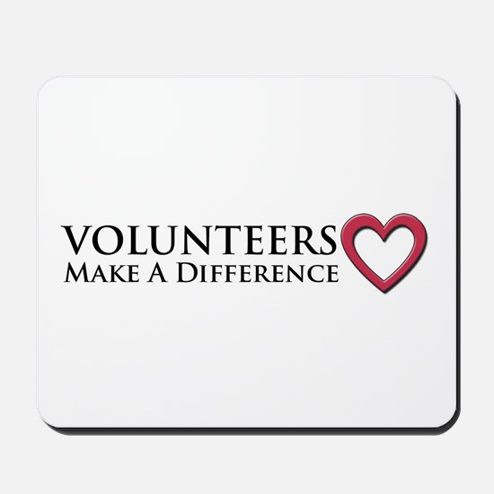 Volunteers Make a Difference Mousepad