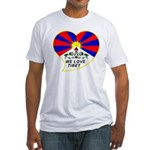 We love Tibet Fitted T-Shirt