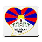 We love Tibet Mousepad