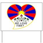 We love Tibet Yard Sign