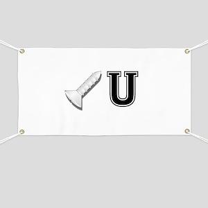 Screw U Banner