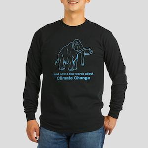 Climate Change Long Sleeve Dark T-Shirt