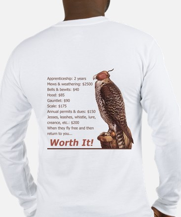 Falconry - Worth It! Long Sleeve T-Shirt
