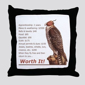 Falconry - Worth It! Throw Pillow