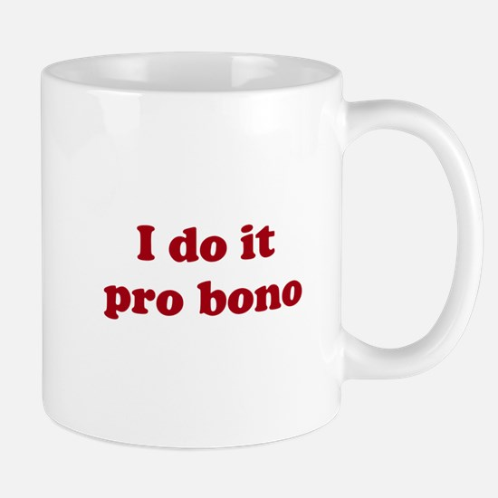 I Do It Pro Bono Mug