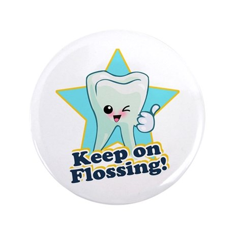 "Dentist Dental Hygienist Teeth 3.5"" Button (100 pa"