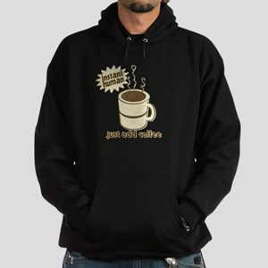 Funny Retro Coffee Humor Hoodie (dark)