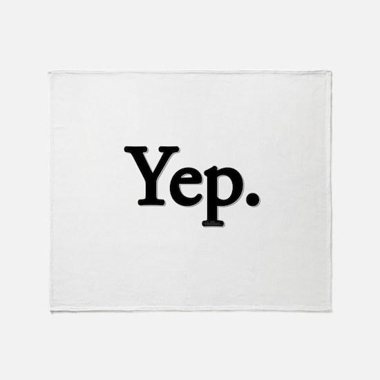 Yep. Throw Blanket