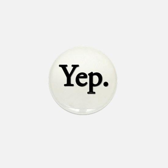 Yep. Mini Button