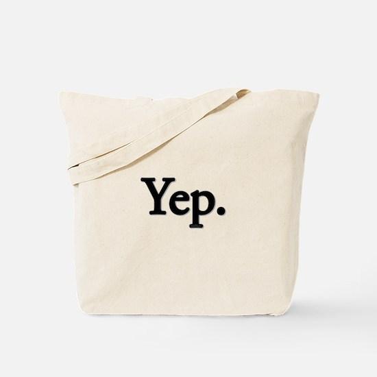 Yep. Tote Bag