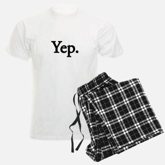 Yep. Pajamas