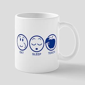 Eat Sleep Teach Mug