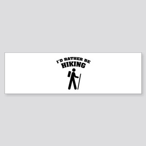 I'd rather be Hiking Sticker (Bumper)