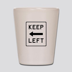 Keep Left Shot Glass