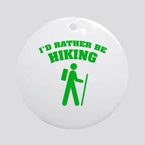 I'd rather be Hiking Ornament (Round)